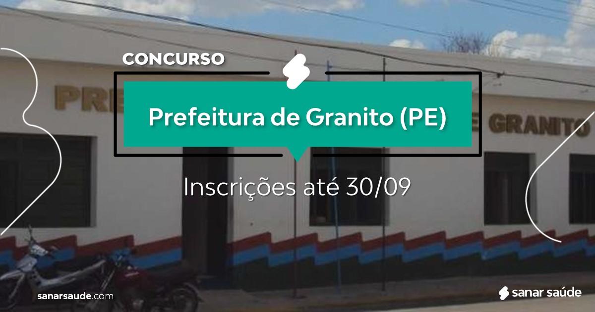 Concurso de Granito - PE: salários na Saúde de até R$11 mil!