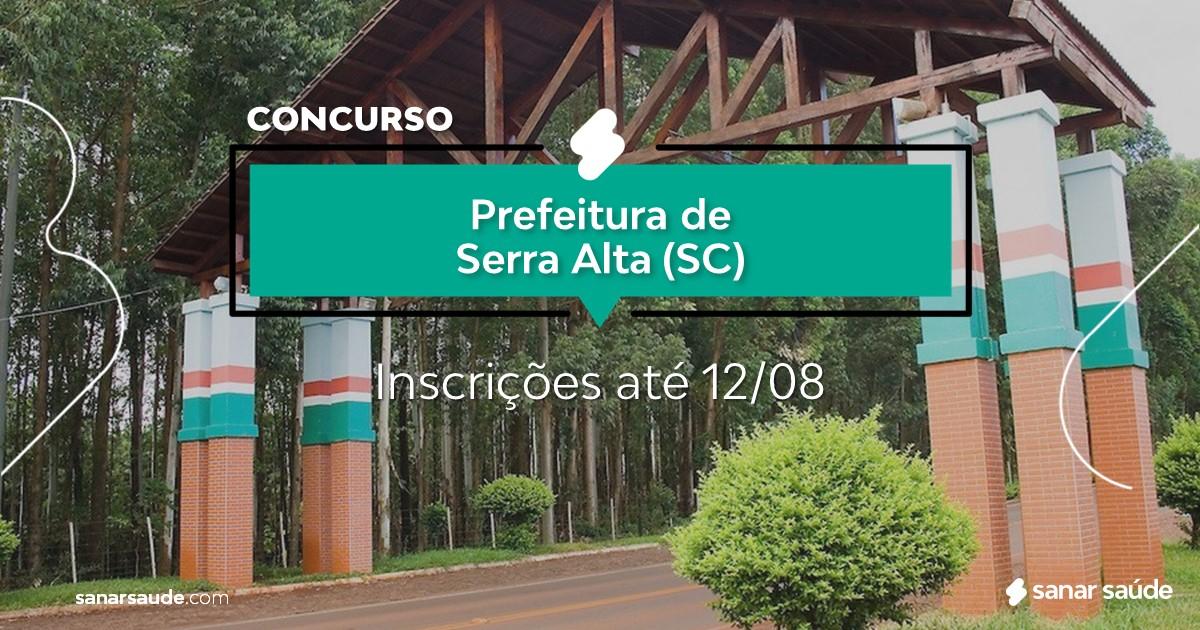Concurso de Serra Alta - SC: cargos na Saúde!
